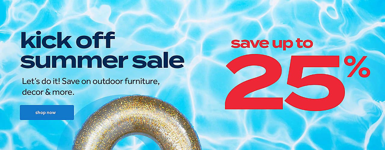save up to 25% kick off summer sale