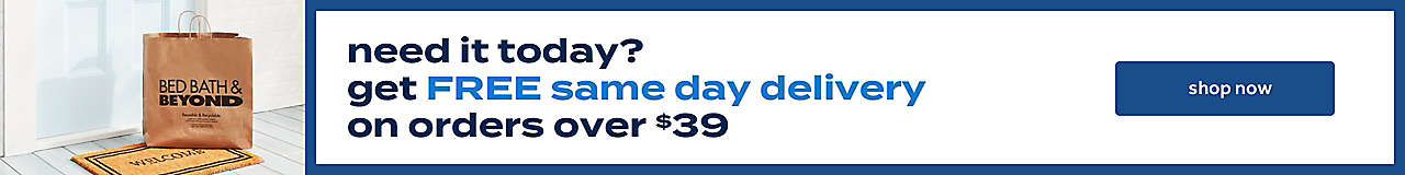 get Free Same Day Delivery on orders over $39