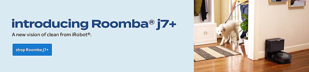 introducing Roomba® j7+