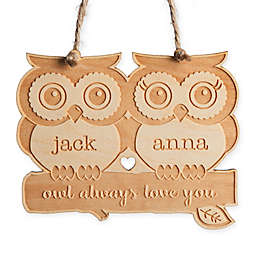 """Owl Always Love You"" Wood Ornament"