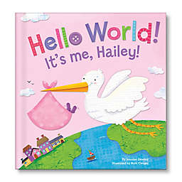 """""""Hello World!"""" Book For Girls by Jennifer Dewing"""