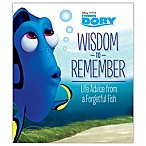 Finding Dory  Wisdom to Remember: Life Advice From A Forgetful Fish  Book by Kristen L. Depken