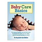 Baby Care Basics  by Dr. Jeremy Friedman