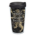 Tervis® Game of Thrones  I Drink and I Know Things  16 oz. Wrap Tumbler with Lid