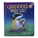 Children's Board Book:  Love You Always: Grandpa's Wish List  by Madison Lodi