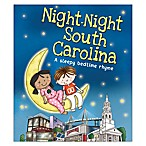 Night-Night South Carolina  by Katherine Sully