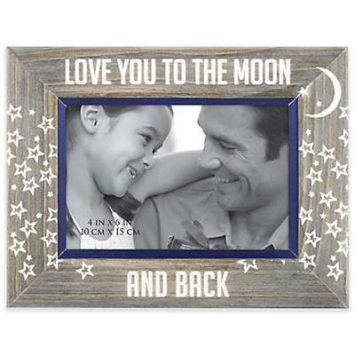 """Love You to the Moon and Back"" 4-Inch x 6-Inch Etched Wood Frame"
