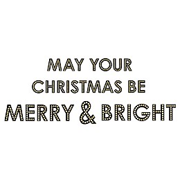 """WallPops!® """"May Your Christmas Be Merry and Bright"""" Wall Decal Kit in Black"""