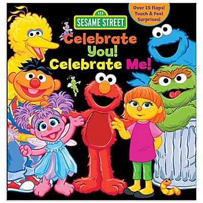 "Children's Sensory Board Book: Sesame Street® ""Celebrate You! Celebrate Me!"" by Leslie Kinnelmen"