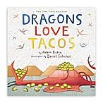 Interactive Children's Book:  Dragons Love Tacos  by Adam Rubin