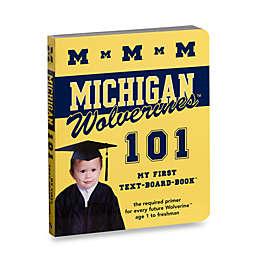 University of Michigan 101 in My First Team Board Books™