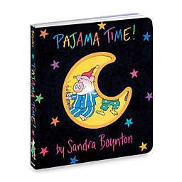 Pajama Time! Boynton on Board Book