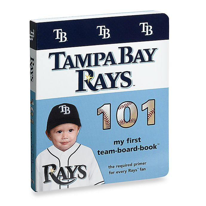 Alternate image 1 for Tampa Bay Rays 101 in My First Team Board Books™