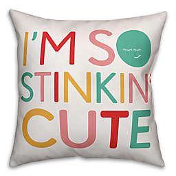 Designs Direct I M So Stinkin Cute Children S Pillow