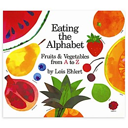 """Eating the Alphabet"" Board Book by Lois Ehlert"