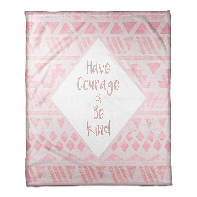 Alternate image 1 for Designs Direct Little Lady Collection Have Courage & Be Kind Blanket in Pink