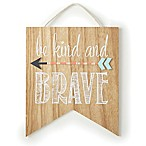 Levtex® Baby Micah  Be Kind and Brave  Wooden Wall Art in Brown/Grey