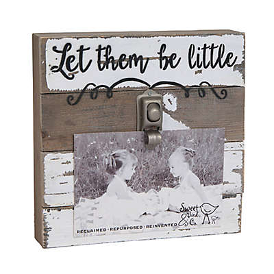 """Sweet Bird & Co. """"Let Them Be Little"""" 4-Inch x 6-Inch Wooden Clip Frame"""
