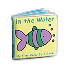 In the Water In My First Noisy Bath Book