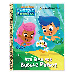 """Little Golden Book® Children's Book: """"It's Time For Bubble Puppy!"""" by Golden Books"""