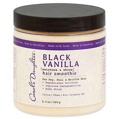 Carol's Daughter® 8 oz. Black Vanilla Moisture and Shine Hair Smoothie
