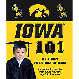 University of Iowa 101: My First Text-Board-Book