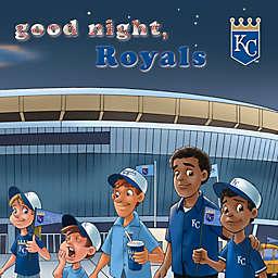 """Good Night, Royals"" by Brad M. Epstein"
