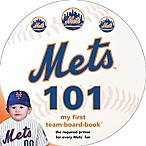 MLB New York Mets 101: My First Team-Board-Book  by Brad M. Epstein
