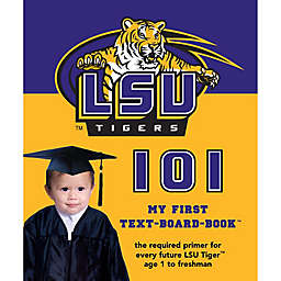 LSU 101: My First Text-Board-Book