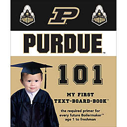 Purdue 101: My First Text-Board-Book
