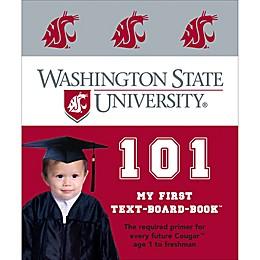 """Washington State University 101: My First Text-Board-Book"" by Brad M. Epstein"