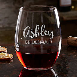 Bridal Party 21 oz. Stemless Wine Glass