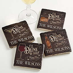 """""""I'll Drink to That"""" Tumbled Stone Coasters (Set of 4)"""