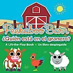"""""""Peekaboo Barn/¿Quién está en el granero?  Bilingual English/Spanish Edition Book by Nat Sims"""