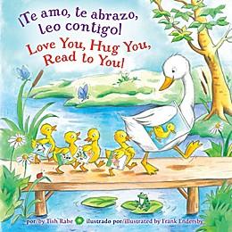 """""""Te Amo, Te Abrazo, Leo Contigo!"""" English/Spanish Book by Tish Rabe"""