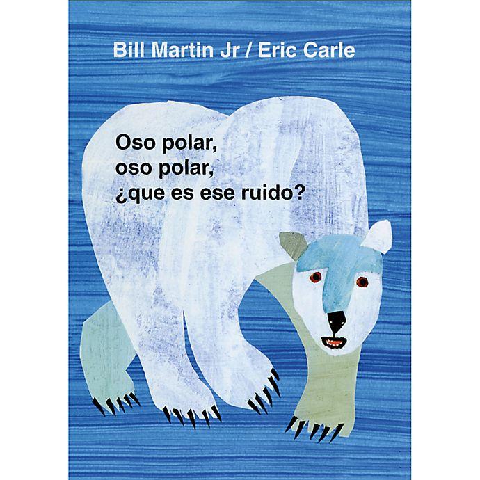 """Alternate image 1 for """"Polar Bear, Polar Bear/Oso Polar, Oso Polar\"""