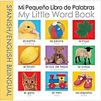 My Little Bilingual Word Book  English/Spanish Edition by Roger Priddy