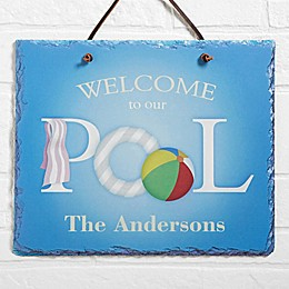 """""""Welcome to Our Pool"""" Slate Plaque"""