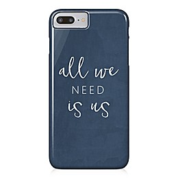 "Designs Direct ""All We Need Is Us"" Barely There Case for iPhone 7 Plus in Blue"