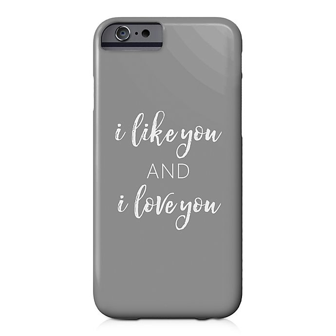 Alternate image 1 for Designs Direct Like and Love You Barely There Case for iPhone 6/6S in Grey