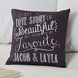 Love Quotes Keepsake Square Throw Pillow