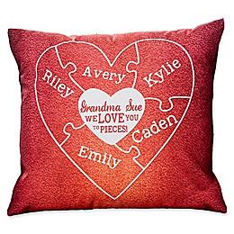 We Love You to Pieces Keepsake Square Throw Pillow