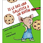 """If You Give a Mouse a Cookie  Bilingual English/Spanish Edition Book by Laura Joffe Numeroff"