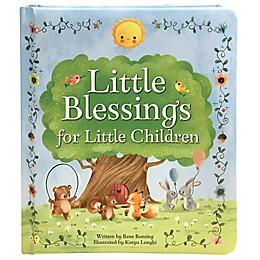 """""""Little Blessings for Little Children\"""