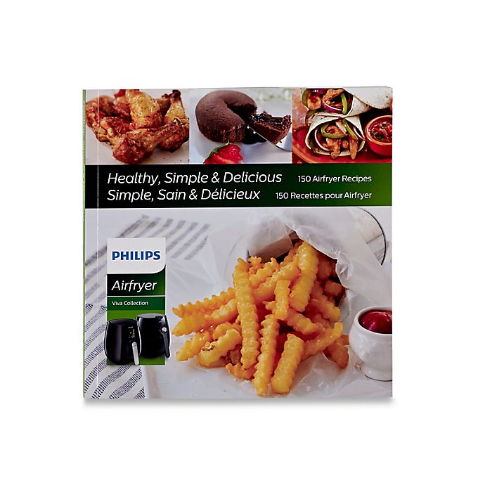 Alternate image 1 for Philips® 150 Healthy Simple Recipes Airfryer Cookbook