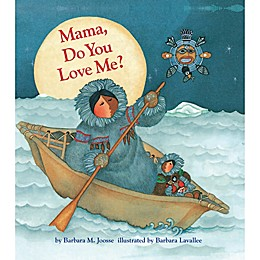 "Chronicle Books ""Mama, Do You Love Me?\"