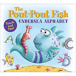 """The Pout-Pout Fish Undersea Alphabet: Touch and Feel"" by Deborah Diesen and Dan Hanna"