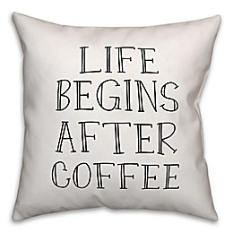 """Designs Direct """"Life Begins After Coffee"""" Square Throw Pillow in White"""