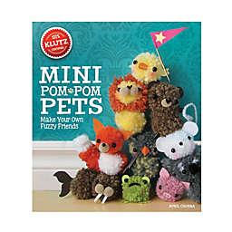 Klutz® Mini Pom-Pom Pets Craft Kit