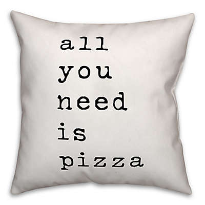 """Designs Direct """"All You Need Is Pizza"""" Square Throw Pillow in Black/White"""